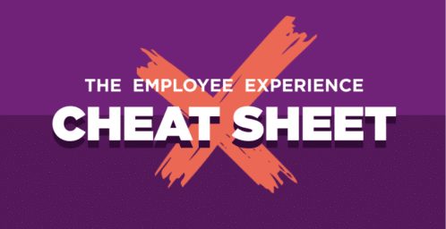 The Employee Experience Cheat Sheet