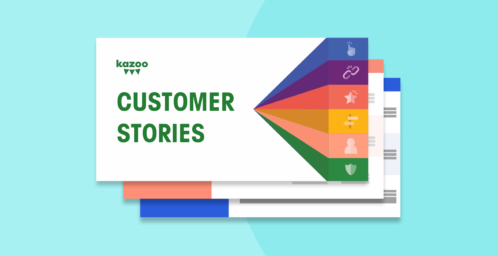 Kazoo Customer Stories